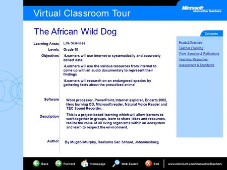 The African Wild Dog Project Overview Teacher Planning Work Samples & Reflections Teaching Resources Assessment & Standards Learning Areas Levels Objectives.