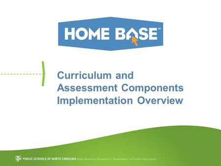 Curriculum and Assessment Components Implementation Overview.