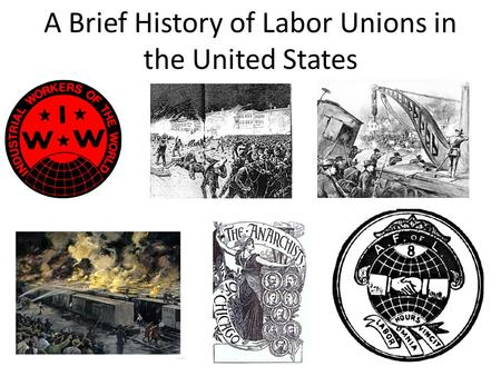 a history of the labor unions of america America's union movement champions those who lack a voice in our society union members played a critical role in the civil rights struggles of the past and that involvement continues today when martin luther king jr was jailed for civil disobedience, unions and union members frequently came to his aid with the legal and financial help he needed.