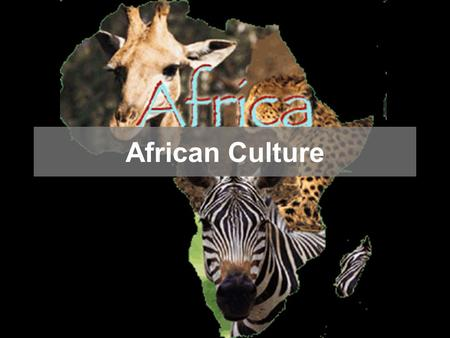 African Culture. Regions of Africa North Africa Sub-Saharan Africa.