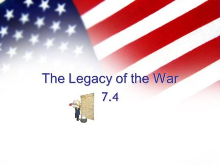 "The Legacy of the War 7.4. Farewell to the Army The men of the army had become a family and now it was time to say goodbye ""There was as much sorrow as."