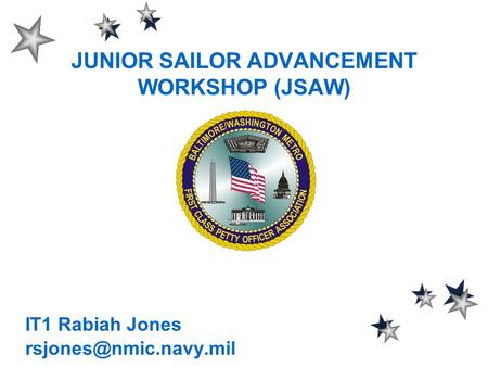 JUNIOR SAILOR ADVANCEMENT WORKSHOP (JSAW) IT1 Rabiah Jones
