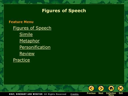 Figures of Speech Simile Metaphor Personification Review Practice Figures of Speech Feature Menu.