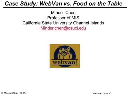 Case Study: WebVan vs. Food on the Table