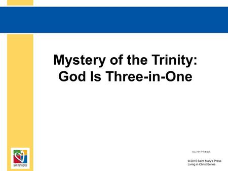 Mystery of the Trinity: God Is Three-in-One Document #: TX004826.
