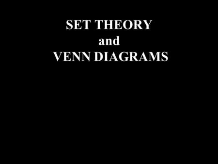SET THEORY and VENN DIAGRAMS T Bolan. Words used to describe Automobiles Cars Motorcycles Trucks 4-wheelers 2-wheelers 18-wheelers 3-wheelers Ford MitsubishiFarrari.
