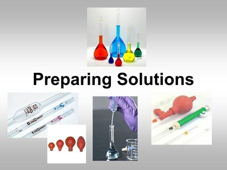 preparation of solutions lab