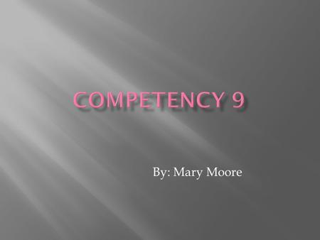 By: Mary Moore.  Respond to contexts that shape practice.