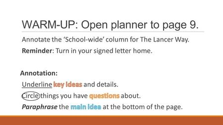 WARM-UP: Open planner to page 9.. Talk About It Find your shirt twin. What is the main idea of the Lancer Way?