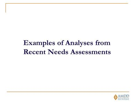Examples of Analyses from Recent Needs Assessments.
