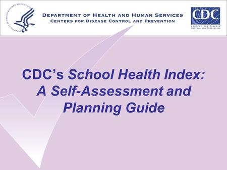 CDC's School Health Index: A Self-Assessment and Planning Guide.