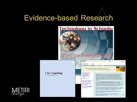 Evidence-based Research. Think Innovation…. The Day 8:30 am Introductions – Orientation for the Day – Expectation: Scenarios Three things about you,