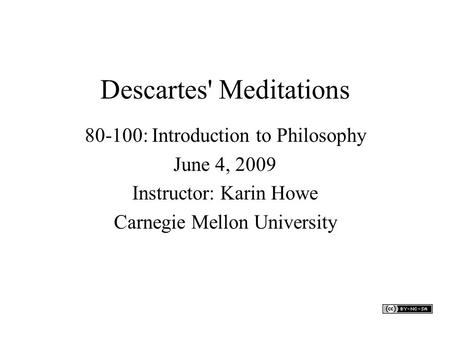 an analysis of descartes objective to question knowledge in meditations A summary of first meditation: skeptical doubts in rene descartes's meditations on first philosophy learn exactly what happened in this chapter, scene, or section of meditations on first.