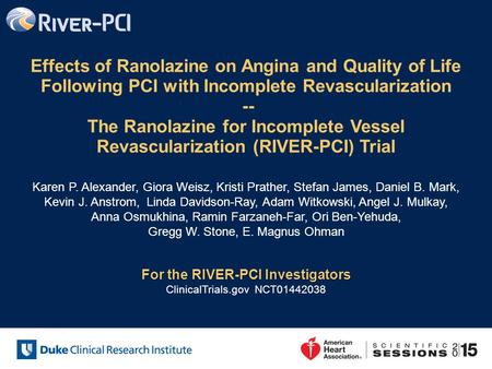Effects of Ranolazine on Angina and Quality of Life Following PCI with Incomplete Revascularization -- The Ranolazine for Incomplete Vessel Revascularization.