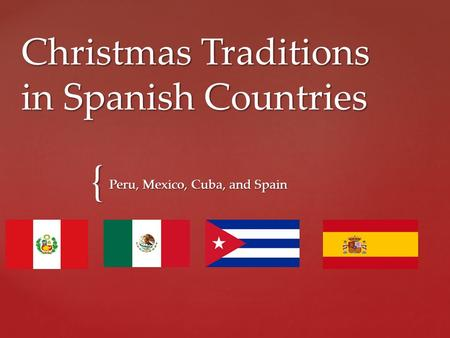 Christmas Traditions in Spanish Countries