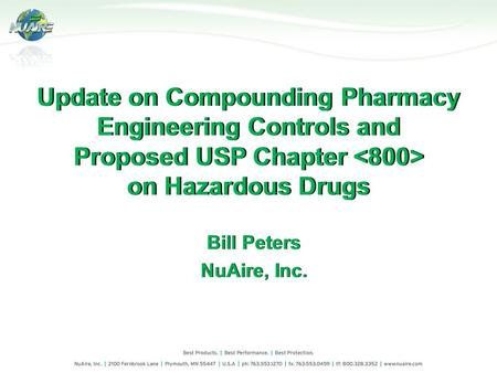 Update on Compounding Pharmacy Engineering Controls and