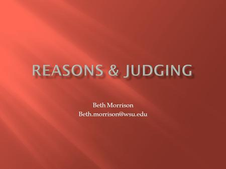 Beth Morrison Youth participation in judging will provide multiple benefits in addition to the skills learned in the project area.