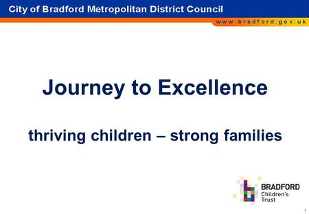 Journey to Excellence thriving children – strong families