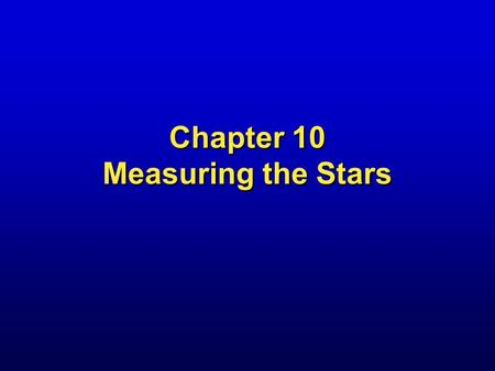 Chapter 10 Measuring the Stars. Star Cluster NGC 3603 20,000 light-years away.