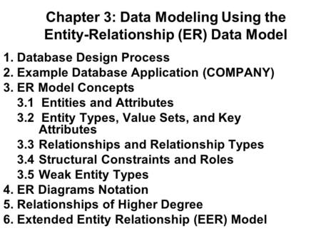 Chapter 3: Data Modeling Using the Entity-Relationship (ER) Data Model