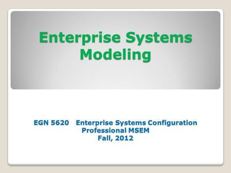 Enterprise Systems Modeling