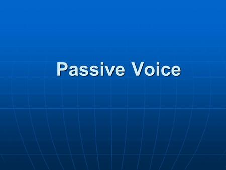 Passive Voice. Passive Voice This will affect you if the problem continues. You will be affected (by this) if the problem continues.