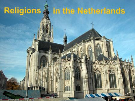 Religions in the Netherlands. Religions in the Netherlands No confession(48,4%) Roman Catholic (27,0%) Protestant (16,6%) Muslim (5,7%) Hinduistic (1,3%)