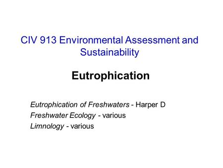 CIV 913 Environmental Assessment and Sustainability