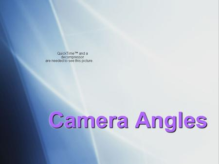 Camera Angles. Boom Shot  Shot filmed from a crane or moving boom.  Ex: NFL games and concerts.  Shot filmed from a crane or moving boom.  Ex: NFL.