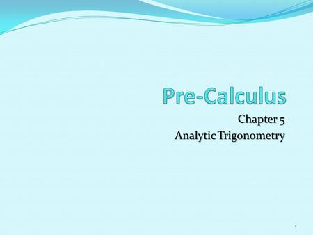Chapter 5 Analytic Trigonometry 1. 5.3 Solving Trig Equations Objectives:  Use standard algebraic techniques to solve trigonometric equations.  Solve.