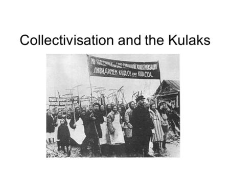 Collectivisation and the Kulaks. In 1929 Stalin decided that the economic freedoms of the NEP should stop. The state would take direct control over every.