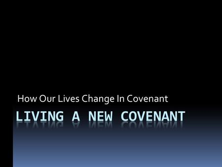 How Our Lives Change In Covenant. Life Outside The Gate Christianity often peddled as a softsoap, socially sweet, namby-pamby religion. Many calling themselves.