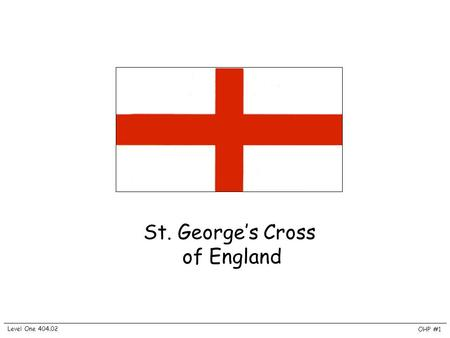 St. George's Cross of England Level One 404.02 OHP #1.