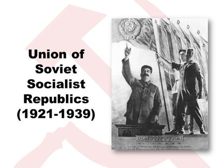 Union of Soviet Socialist Republics (1921-1939). Multinational USSR.