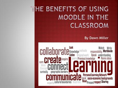 By Dawn Miller. Moodle is an Open Source Course Management System (CMS). It can also be called a Learning Management System (LMS) or Virtual Learning.
