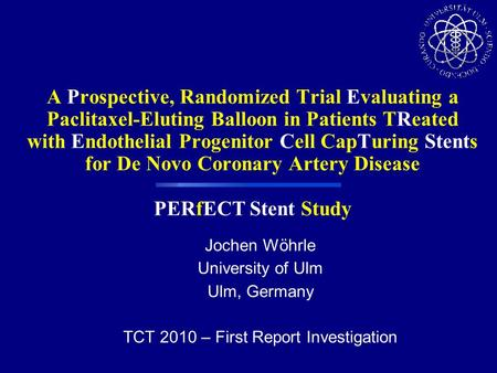 A Prospective, Randomized Trial Evaluating a Paclitaxel-Eluting Balloon in Patients TReated with Endothelial Progenitor Cell CapTuring Stents for De Novo.