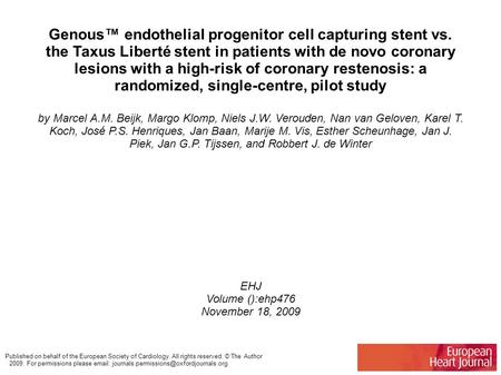 Genous™ endothelial progenitor cell capturing stent vs. the Taxus Liberté stent in patients with de novo coronary lesions with a high-risk of coronary.