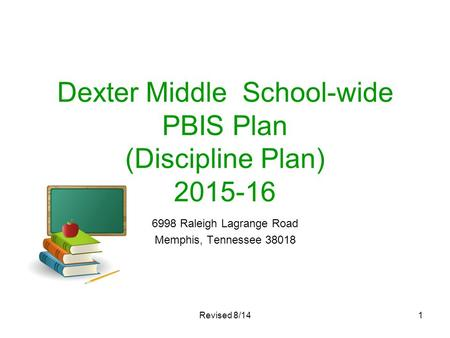 Dexter Middle School-wide PBIS Plan (Discipline Plan)