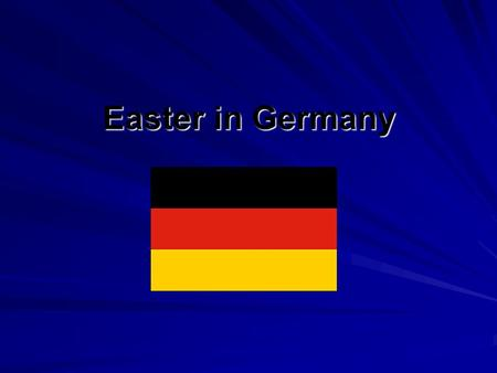 Easter in Germany. German Easter Traditions Germany gets ready for a new season: You will see spring flowers on display and many traditional Easter trees,