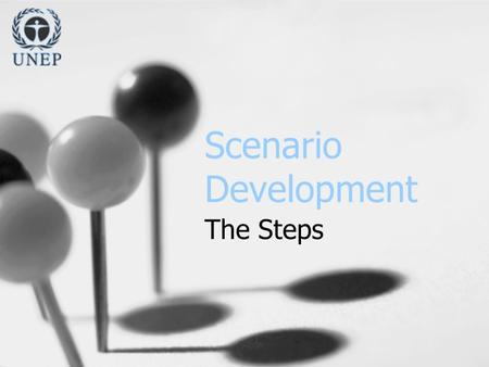 Scenario Development The Steps. Identifying Driving Forces Purpose: Purpose: To identify the key trends and dynamics that will determine the course of.