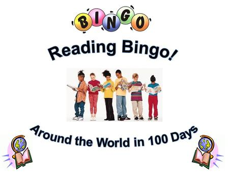 Your Goals Read a lot! Make bingos! Win tickets and prizes!