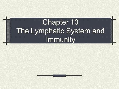 Chapter 13 The Lymphatic System and Immunity. Copyright © 2005 Mosby, Inc. All rights reserved. 2 Elsevier items and derived items © 2008, 2004 by Mosby,