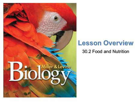 Lesson Overview 30.2 Food and Nutrition.