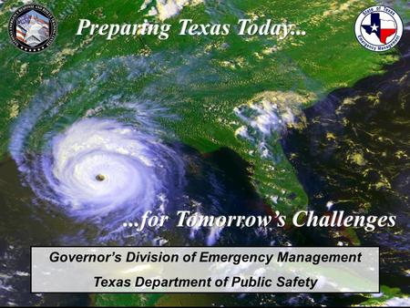 Governor's Division of Emergency Management Texas Department of Public Safety.