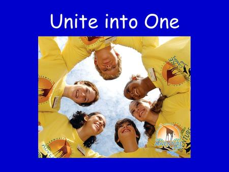 Unite into One. Chase away the pow'r of Satan, Far away beyond the land and sea; Build for God a boundless Kingdom, giving joy and liberty to all. Come,