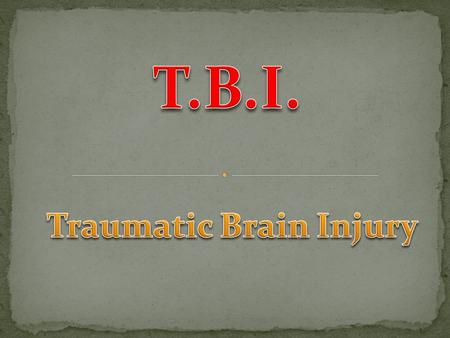 Traumatic brain injury is defined as damage to the brain resulting from external mechanical force, such as rapid acceleration or deceleration, impact,