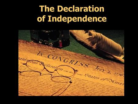 The Declaration of Independence. Thomas Paine's Common Sense Common Sense: 47-page pamphlet written by Thomas Paine, published in January 1776. – Urged.