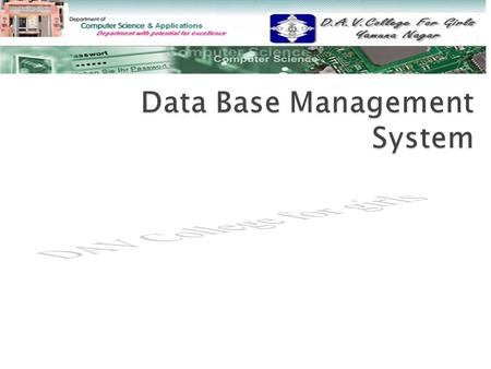 1. Explain the DBMS with its Components and Describe the various functions of DBMS? 2. Define the term DBA. Explain the various Roles of Database Administrator?