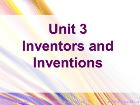 Unit 3 Inventors and Inventions. In pairs discuss the inventions you know and then make a list.