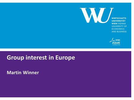 Group interest in Europe Martin Winner. SEITE 2 OVERVIEW  decision in the interest of the group not necessarily in the interest of the subsidiary  Cash.